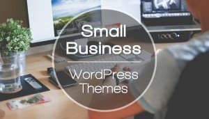 Best 5 Small Business WordPress Themes
